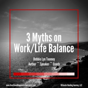 3 Myth Busters on Work-Life Balance (1)-82422